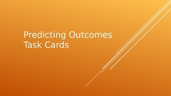 Predicting Outcomes Task Card Powerpoint for Daily 5 Stati