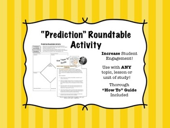 Prediction Roundtable Activity - Engaging for ANY content