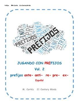 Prefijos Vol 2: anti- ante- pre- re- ex- juego - Prefixes