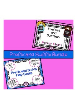 Prefix and Suffix Anchor Charts and Prefix and Suffix Flap