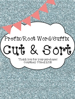 Prefix/Suffix (Affixes) Cut and Sort Activity (with Bookmarks)