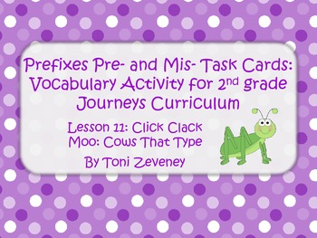 Prefixes Pre and Mis Task Cards for Journeys Grade 2