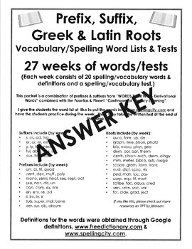 Prefixes, Suffixes, and Greek & Latin Roots- ANSWER KEY