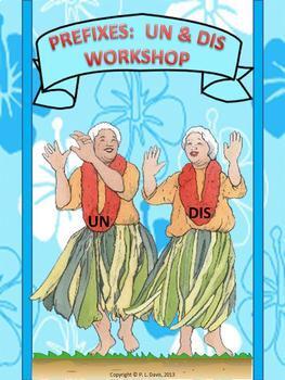 Prefixes Un and Dis Workshop