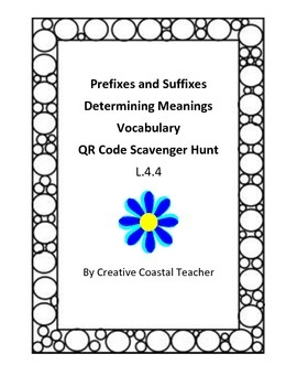 Prefixes and Suffixes Vocabulary Scavenger Hunt with QR Co