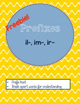 Prefixes: im-, il, ir