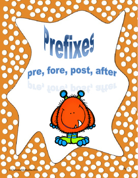 Prefixes pre, fore, post, after