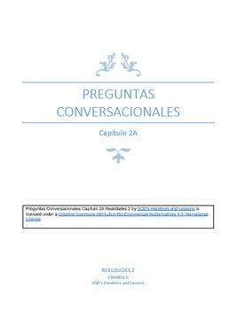 Preguntas Conversacionales Capítulo 2A Realidades 2
