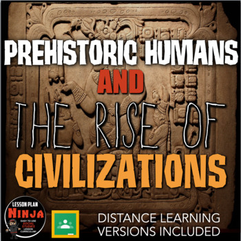Prehistoric Humans to Ancient Civilizations Unit