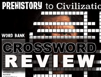Prehistory to Civilization Crossword Puzzle  - 17 Terms+Key