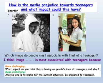 Prejudice, teenagers and the media (1 hr lesson PP, worksh