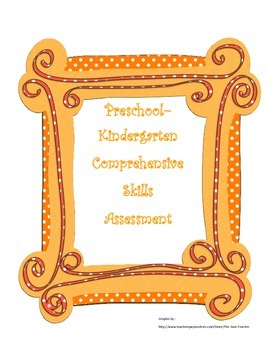 Prek, Kindergarten, and First Grade Comprehensive Assessment