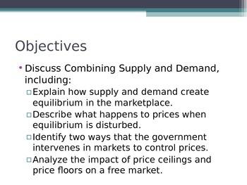 Prentice Hall Economics Ch 6 Sec 1 Combining Supply and De