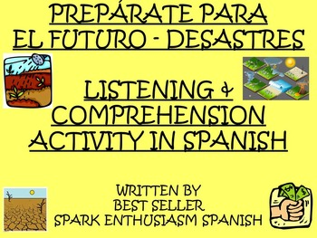 Preparate Para El Futuro Listening and Comprehension Activ
