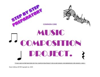 Preparatory Common Core Step by Step Music Composition