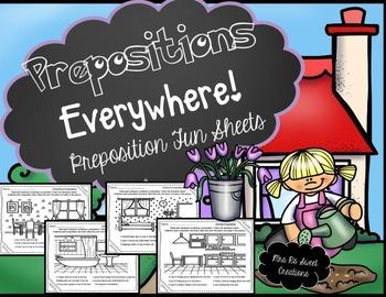 Prepositions- Everywhere! Fun Sheets