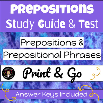 Preposition & Prepositional Phrases BUNDLE- Study Guide & Test
