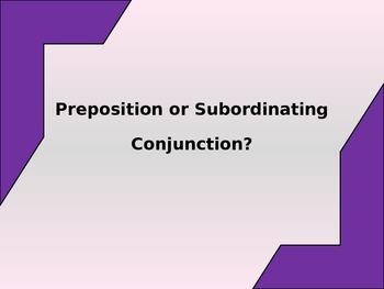Preposition/Subordinate Conjunction