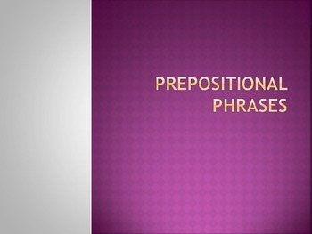 Prepositional Phrase PowerPoint