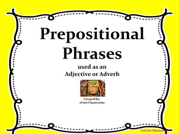 Prepositional Phrases Adjective or Adverb