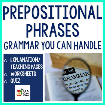 Prepositional Phrases For Upper Elementary & Middle School