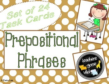 Prepositional Phrases Task Cards - Set of 24