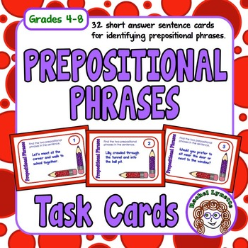 Prepositional Phrases Task Cards - Short Answer (2 phrases