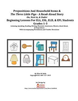 Prepositions And Household Items & The Three Little Pigs -