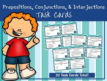Prepositions, Interjections, and Conjunctions Task Cards