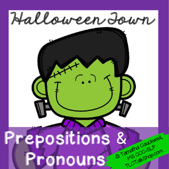 Prepositions & Pronouns in Halloween Town
