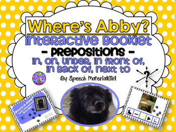 Speech Therapy Prepositions Where is Abby? Booklet Boardma