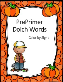 Preprimer Dolch Words - Color By Sight (Fall/Autumn)