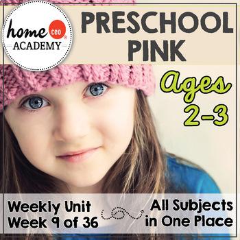 Preschool Age 2-3 - Week 9 Pink