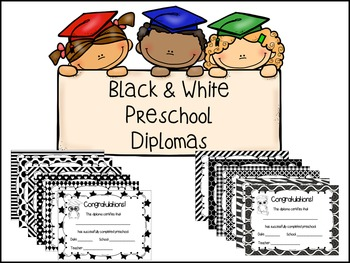 Preschool Diplomas- Black & White