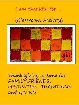 I am thankful for.... Classroom activity