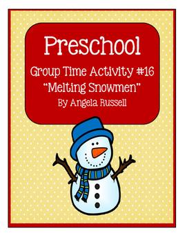 "Preschool Group Time Activity #16 ~ ""Melting Snowmen"""