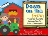 Preschool Language Lesson Plan for Speech Therapy: On the Farm