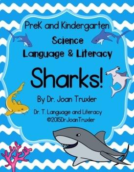 Science, Language, and Literacy: SHARKS! (PreK & Kdg)