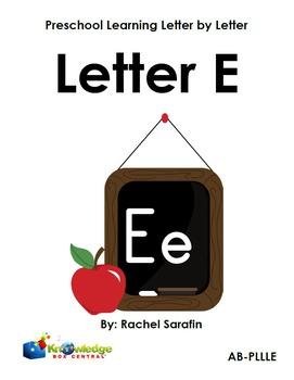 Preschool Learning Letter By Letter:  Letter E