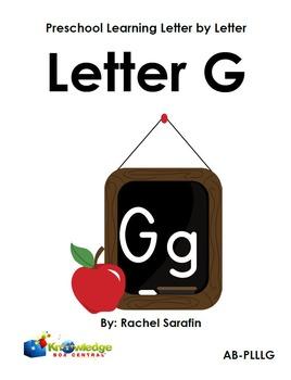 Preschool Learning Letter By Letter:  Letter G