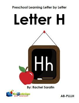 Preschool Learning Letter By Letter:  Letter H