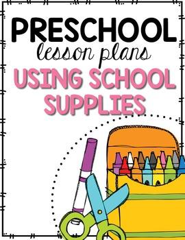 Preschool Lesson Plans- Using School Supplies