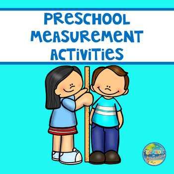 Preschool Measurement Activities