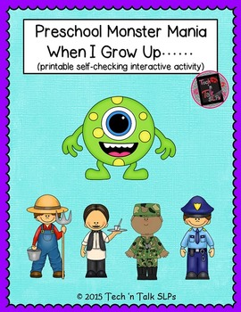 Preschool Monster Mania - When I Grow Up - Interactive Pri