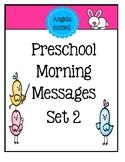 Preschool Morning Messages ~ Set 2
