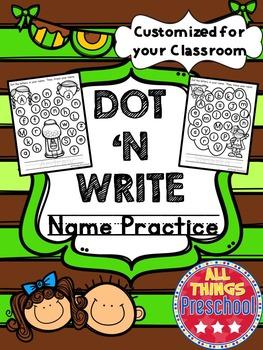 Preschool; Name Practice; Dot & Write ***CUSTOMIZED for yo