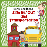 Preschool Organization Binder - Sign In/Out and Transporta