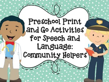 Preschool Print and Go Activities for Speech and Language: