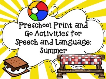 Preschool Print and Go Activities for Speech and Language: Summer