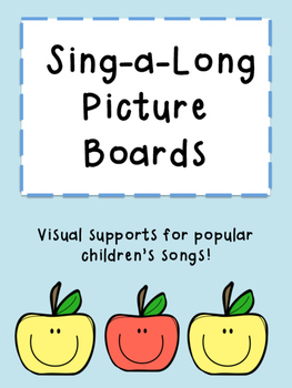 Preschool Songs: Sing a Long Visual Boards